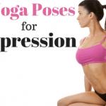 8 Yoga Poses for Depression.