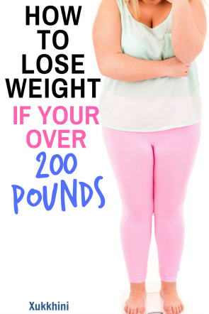 How-To-Lose-Weight-If-Your-Over-200-lbs
