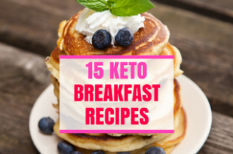 15 Easy Keto Breakfast Recipes: Low Carb, Fat-Burning Meals