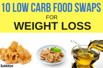 10 Low Carb Food Swaps for Weight Loss