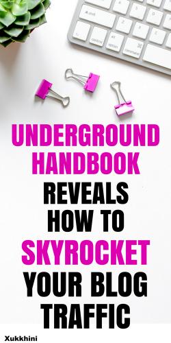 Underground handbook reveals how to skyrocket your blog traffic!