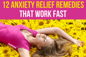 12 Anxiety Relief Remedies That Work Fast