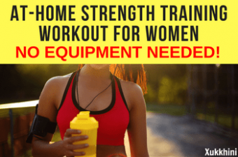 At-Home Strength Training Workout for Women (No Equipment Needed!)