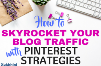 "How to Increase Blog Traffic with ""Pinterest Strategies"""