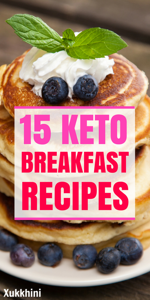 15 Delicious Keto Breakfast Recipes