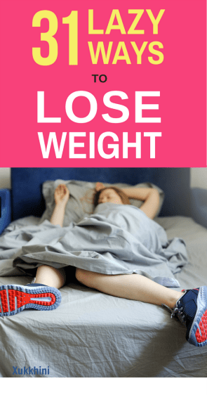 Lazy-Ways-To-Lose-Weight