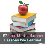 37-Health-And-Fitness-Lessons-I've-Learned